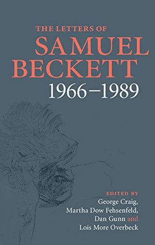 The Letters of Samuel Beckett: Volume 4, 1966-1989