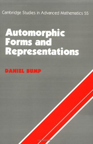 Automorphic Forms and Representations (Cambridge Studies in Advanced Mathematics)