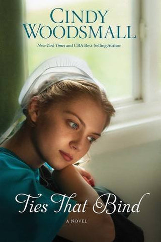Ties That Bind: A Novel (The Amish of Summer Grove)