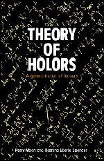 Theory of Holors: A Generalization of Tensors