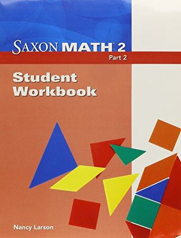Saxon Math 2, Part 2: Student Workbook
