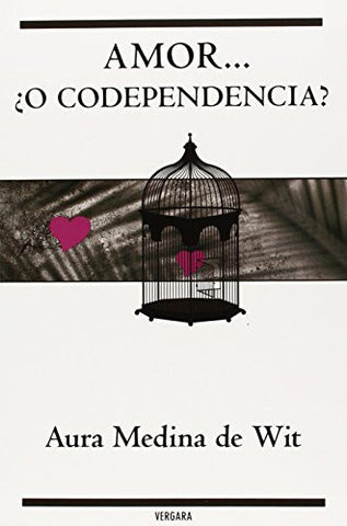 Amor o codependencia? (Spanish Edition)