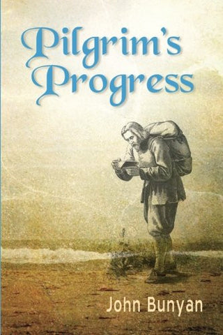 Pilgrim's Progress (Bunyan): Updated, Modern English. More than 100 Illustrations.