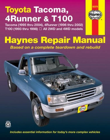 Toyota Tacoma , 4Runner  & T100 Automotive Repair Manual