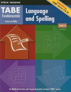 TABE Fundamentals: Student Edition Language and Spelling, Level D Language and Spelling, Level D