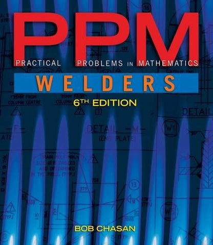 Practical Problems in Mathematics for Welders (Practical Problems In Mathematics Series)