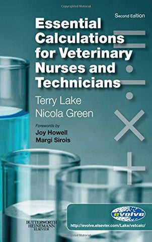Essential Calculations for Veterinary Nurses and Technicians, 2e