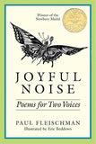 Joyful Noise: Poems for Two Voices (Charlotte Zolotow Book)