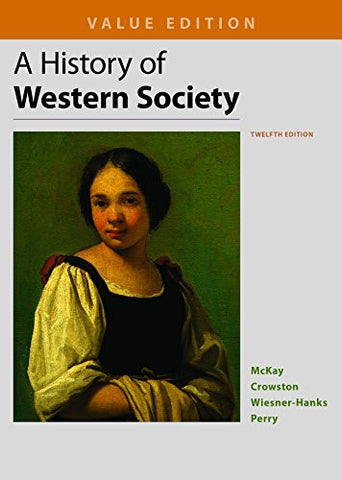 A History of Western Society, Value Edition, Combined
