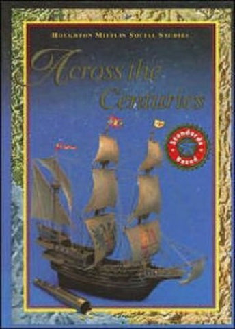 Across the Centuries (Houghton Mifflin Social Studies)