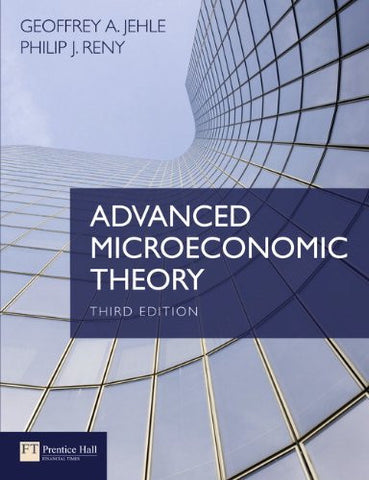 Advanced Microeconomic Theory (3rd Edition)