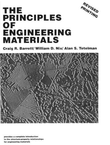 The Principles of Engineering Materials