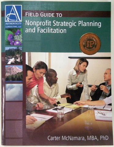 Field Guide to Nonprofit Strategic Planning and Facilitation