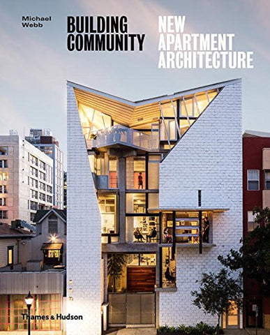 Building Community: New Apartment Architecture