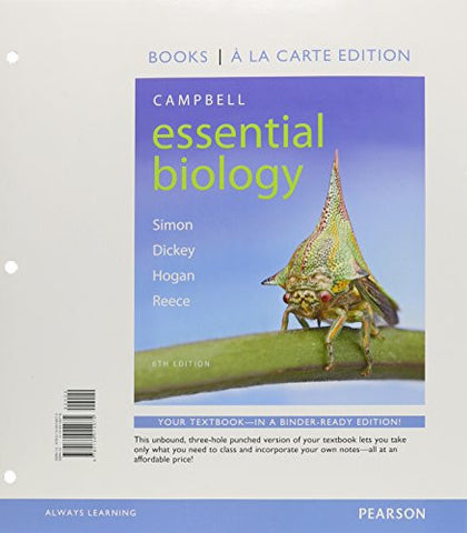 Campbell Essential Biology, Books a la Carte Edition (6th Edition)