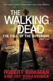 The Walking Dead: The Fall of the Governor: Part Two (The Walking Dead Series)