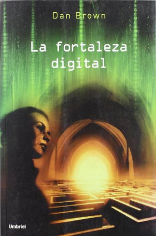 La Fortaleza Digital / Digital Fortress (Spanish Edition)