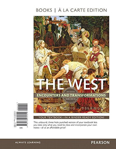 The West: Encounters and Transformations, Volume 2, Books a la Carte Edition (5th Edition)