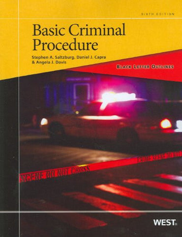 Black Letter Outline on Basic Criminal Procedure (Black Letter Outlines)