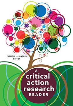 A Critical Action Research Reader (Counterpoints)