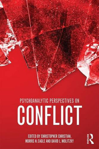 Psychoanalytic Perspectives on Conflict (Psychological Issues)
