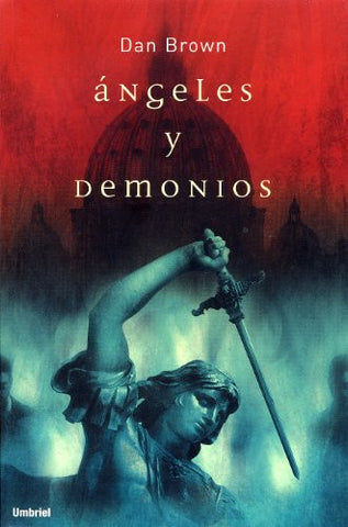 Angeles y Demonios / Angels and Demons (Spanish Edition)