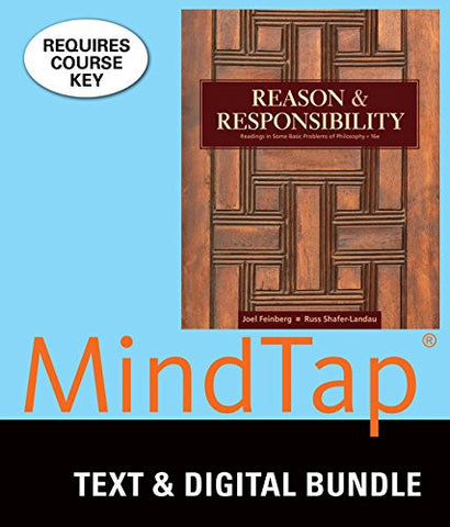 Bundle: Reason and Responsibility: Readings in Some Basic Problems of Philosophy, Loose-leaf Version, 16th + MindTap Philosophy, 1 Term (6 months) Printed  Access Card
