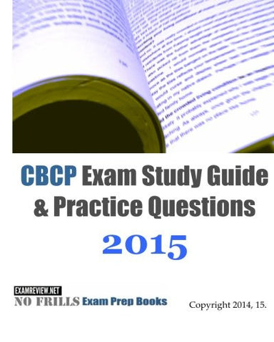 CBCP Exam Study Guide & Practice Questions 2015