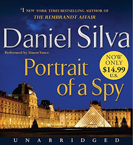 Portrait of a Spy Low Price CD: A Novel (Gabriel Allon)