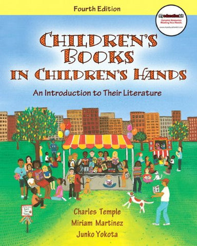 Children's Books in Children's Hands: An Introduction to Their Literature (4th Edition)