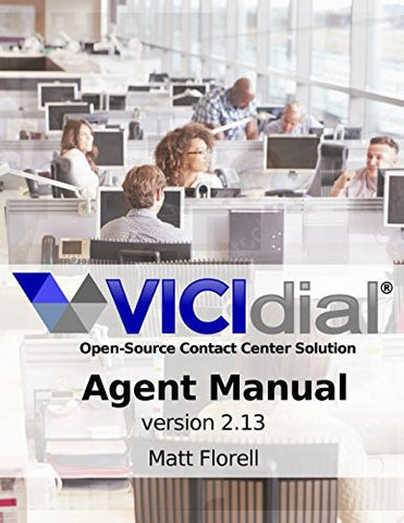 VICIdial® Agent Manual: version 2.13