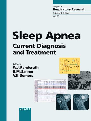 Sleep Apnea: Current Diagnosis and Treatment (Progress in Respiratory Research, Vol. 35)