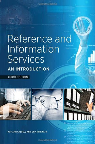 Reference and Information Services: An Introduction, Third Edition