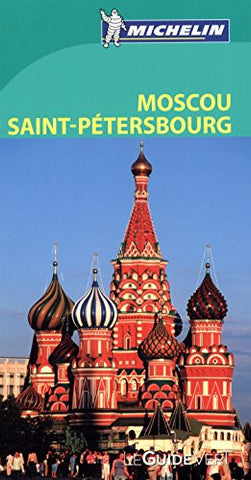 Guide Vert Moscou Saint Petersbourg [ Green Guide in French - Moscow - St. Petersburg ] (French Edition)