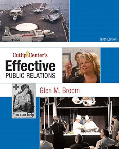 Cutlip and Center's Effective Public Relations (10th Edition)