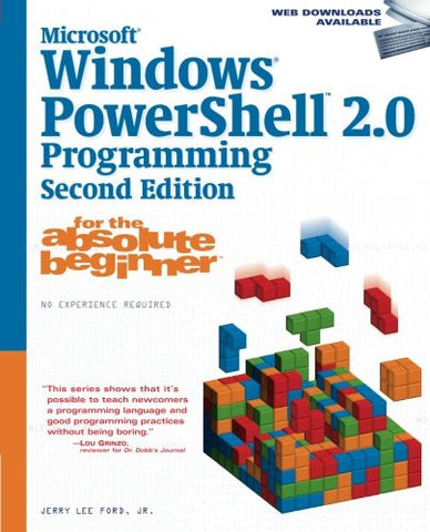 Microsoft  Windows PowerShell 2.0 Programming for the Absolute Beginner, 2nd Edition