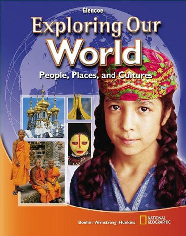 Exploring Our World, Student Edition (THE WORLD & ITS PEOPLE EASTERN)