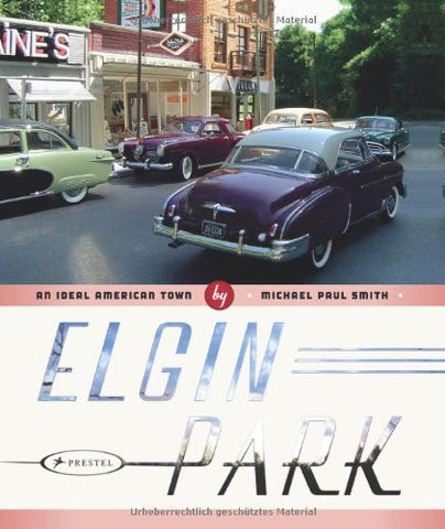 Elgin Park: An Ideal American Town
