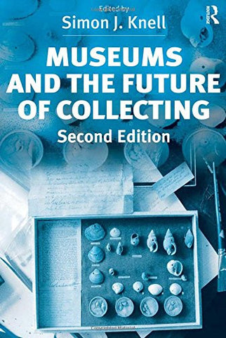 Museums and the Future of Collecting