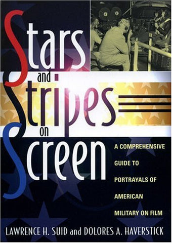 Stars and Stripes on Screen: A Comprehensive Guide to Portrayals of American Military on Film