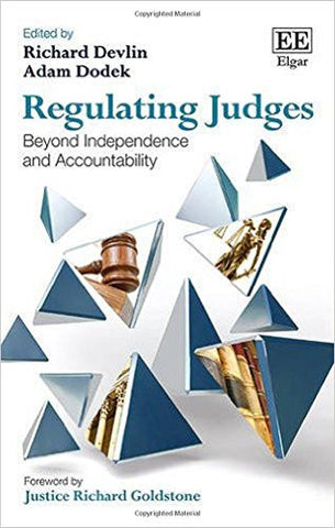 Regulating Judges: Beyond Independence and Accountability