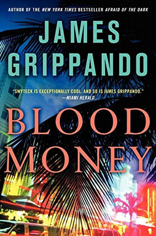 Blood Money (Jack Swyteck Novel)