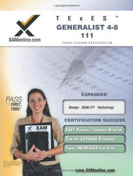 TExES Generalist 4-8 111 Teacher Certification Test Prep Study Guide (XAM TEXES)