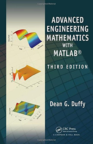 Advanced Engineering Mathematics with MATLAB, Third Edition (Advances in Applied Mathematics)