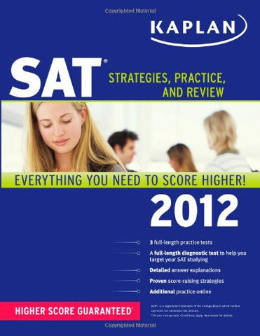 SAT: Strategies, Practice, and Review (2012)