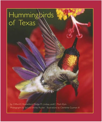 Hummingbirds of Texas: With Their New Mexico and Arizona Ranges (Tam Nature Guides)