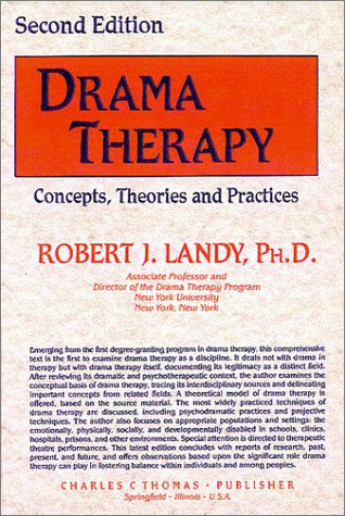 Drama Therapy: Concepts, Theories, and Practices