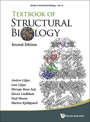 Textbook of Structural Biology: 2nd Edition (Series in Structural Biology)