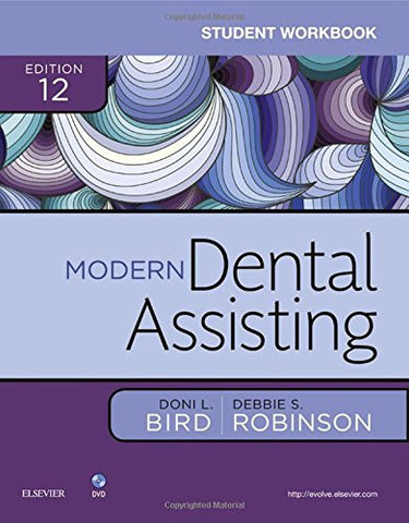 Student Workbook for Modern Dental Assisting, 12e