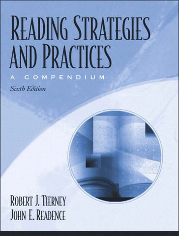 Reading Strategies and Practices: A Compendium (6th Edition)